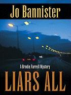 Liars All - Bannister, Jo