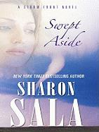 Swept Aside - Sala, Sharon