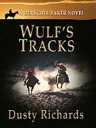 Wulf's Tracks - Richards, Dusty