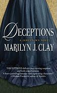 Deceptions: A Jamestown Novel - Clay, Marilyn
