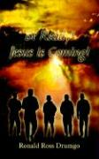Be Ready! Jesus Is Coming! - Drumgo, Ronald Ross