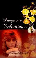 Dangerous Inheritance - Dieatrick, Christena