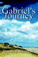 Gabriel's Journey - Prestopnik, Thomas J.