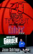 20 Second Timeout: Trivia for the Ultimate Knicks' Fan - Schifman, Jason