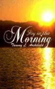 Joy in the Morning - Archibald, Tammy L.
