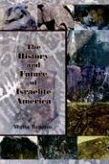 The History and Future of Israelite America - Baucum, Walter