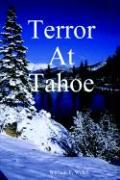 Terror at Tahoe - Welch, William F.