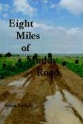 Eight Miles of Muddy Road - Nickels, Sylvia