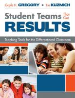 Student Teams That Get Results: Teaching Tools for the Differentiated Classroom - Gregory, Gayle H.; Kuzmich, Lin