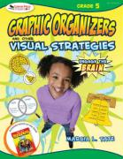 Engage the Brain, Grade 5: Graphic Organizers and Other Visual Strategies - Tate, Marcia L.