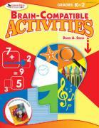 Brain-Compatible Activities, Grades K-2 - Sousa, David A.