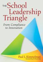 The School Leadership Triangle: From Compliance to Innovation - Kimmelman, Paul L.