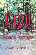 Goal Pathways: Via Biblical Passage - Cottrell, Georgia M.