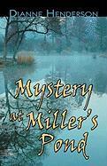 Mystery at Miller's Pond - Henderson, Dianne