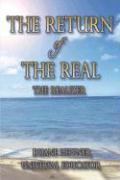 The Return of the Real: The Realizer - Heppner Universal Educator, Duane