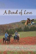 A Bond of Love - Karges, Pamela Gray