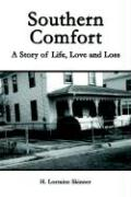 Southern Comfort: A Story of Life, Love and Loss - Skinner, H. Lorraine