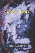 Caley Rawh - Jundt, S. Michael