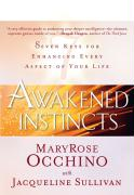 Awakened Instincts: Seven Keys for Enhancing Every Aspect of Your Life - Occhino, Maryrose