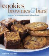 Cookies, Brownies, & Bars: Dozens of Scrumptious Recipes to Bake and Enjoy - Klivans, Elinor