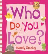 Who Do You Love? - Stanley, Mandy