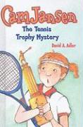 The Tennis Trophy Mystery - Adler, David A.