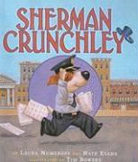 Sherman Crunchley - Numeroff, Laura Joffe; Evans, Nate