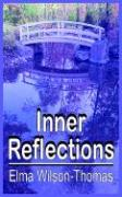 Inner Reflections - Wilson-Thomas, Elma