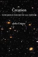 Creation - Umana, John; Umana Phd, John