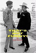 That's Not Funny! - Sanders, Vince