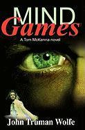 Mind Games - Wolfe, John Truman