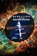 Rebellion on the Northern Line - Mitchell, Scott