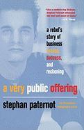 A Very Public Offering - Paternot, Stephan