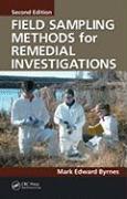 Field Sampling Methods for Remedial Investigations - Byrnes, Mark Edward