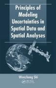 Principles of Modeling Uncertainties in Spatial Data and Spatial Analyses - Shi, Wenzhong