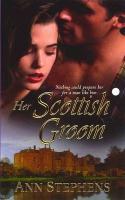 Her Scottish Groom - Stephens, Ann