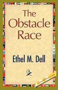 The Obstacle Race - Dell, Ethel M.