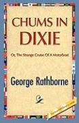 Chums in Dixie - Rathborne, George