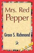 Mrs. Red Pepper - Richmond, Grace S.