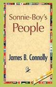 Sonnie-Boy's People - Connolly, James B.