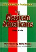 The Mexican Americans - Wade, Linda R.