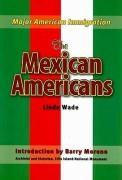 The Mexican Immigrants - Wade, Linda R.
