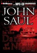 In the Dark of the Night - Saul, John