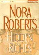 Hidden Riches - Roberts, Nora
