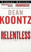 Relentless - Koontz, Dean R.