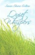 Quiet Whispers - Collins, Susan Elaine