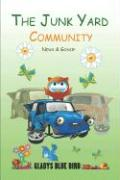 The Junk Yard Community News & Gossip - Bird, Gladys Blue