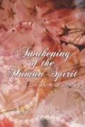 Awakening of the Human Spirit: A Book of Poetry - Bateman, Debra