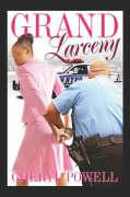 Grand Larceny - Powell, Cheryl
