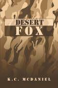 Desert Fox - McDaniel, K. C.
